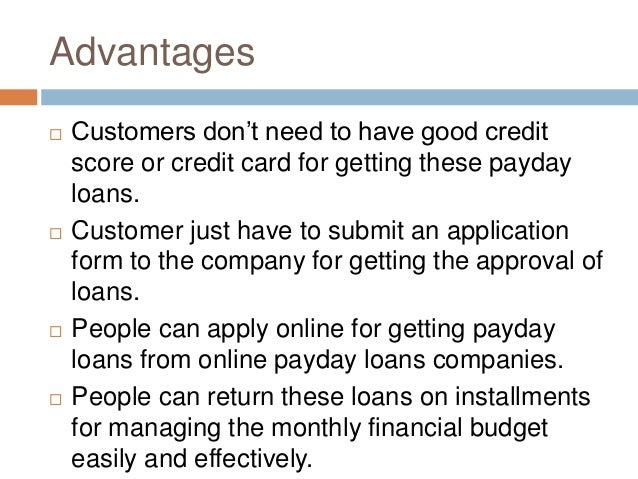 Advantages Of Payday Loans
