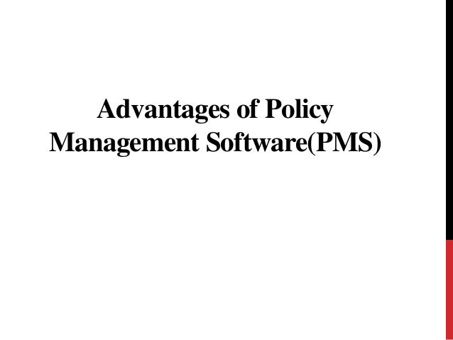 Advantages of Policy Management Software(PMS)