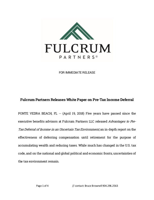 Page 1 of 4 // contact: Bruce Brownell 904.296.2563 FOR IMMEDIATE RELEASE Fulcrum Partners Releases White Paper on Pre-Tax...