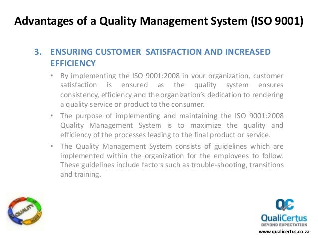 the benefits of a quality control system Quality assurance  important elements of a quality management system include: documentation standard operating procedures (sop's) quality control samples.