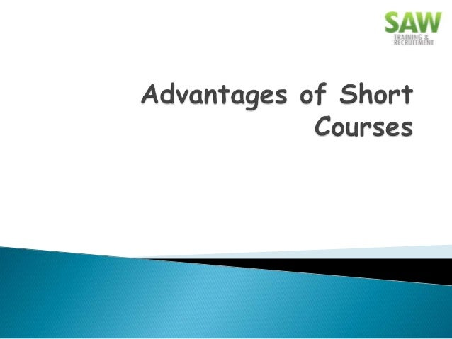 Short courses are a series of educational classes, which can be attended by people of all ages. People get specific traini...