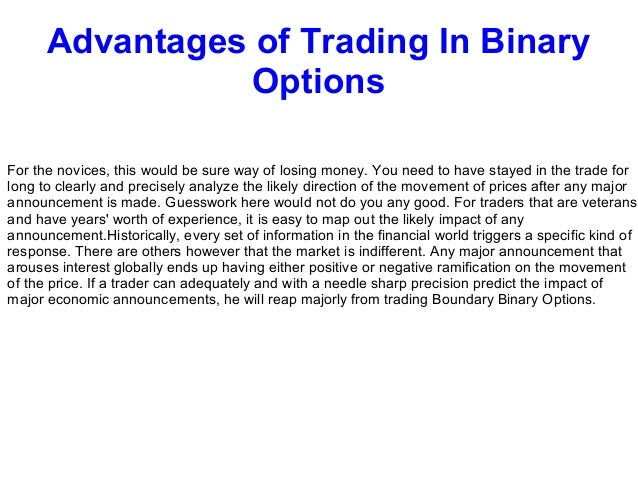 Binary options trading advantages and disadvantages