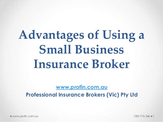 Advantages of using a small business insurance broker