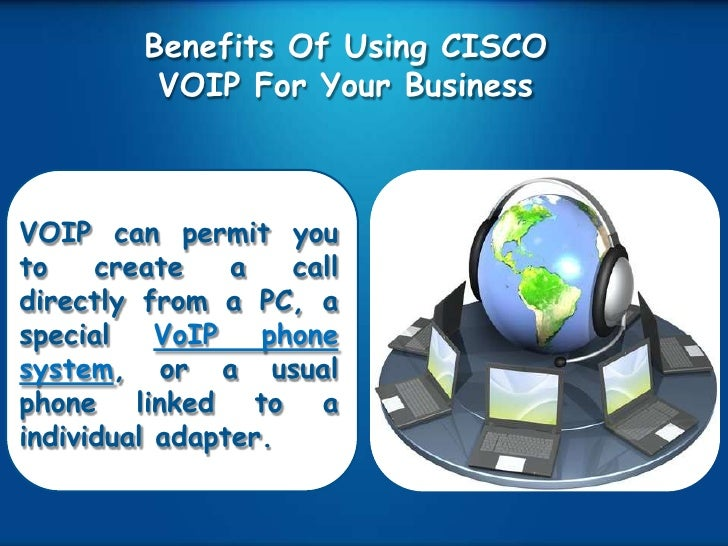 the benefits of using voip for companies Many small businesses today are making the switch over to voip business phone systems there are plenty of advantages to using such a service, but a lot of small business owners are overlooking.