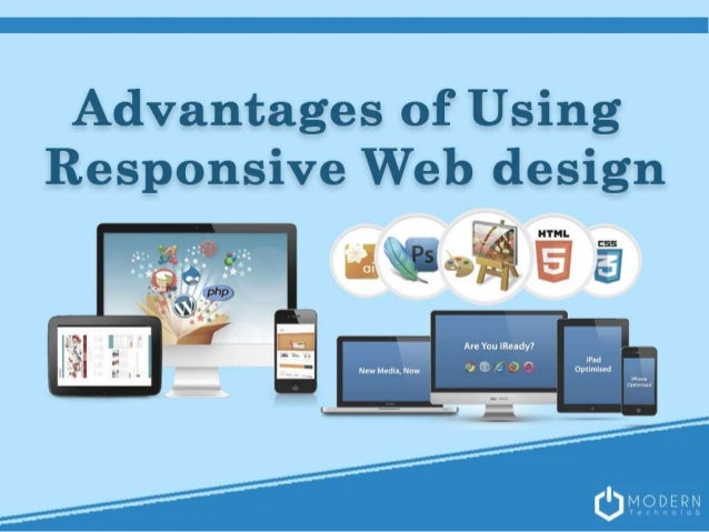 Advantages of Using Responsive Web Design