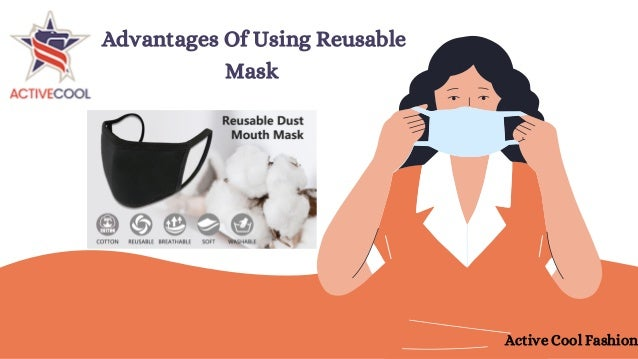 Advantages Of Using Reusable Mask Active Cool Fashion