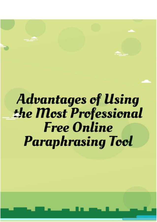 Advantage of using paraphrasing