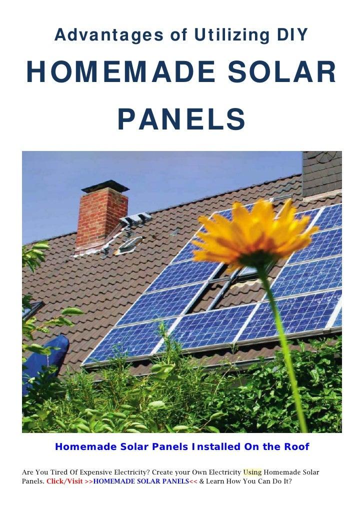 Advantages Of Utilizing D-I-Y Homemade Solar Panels