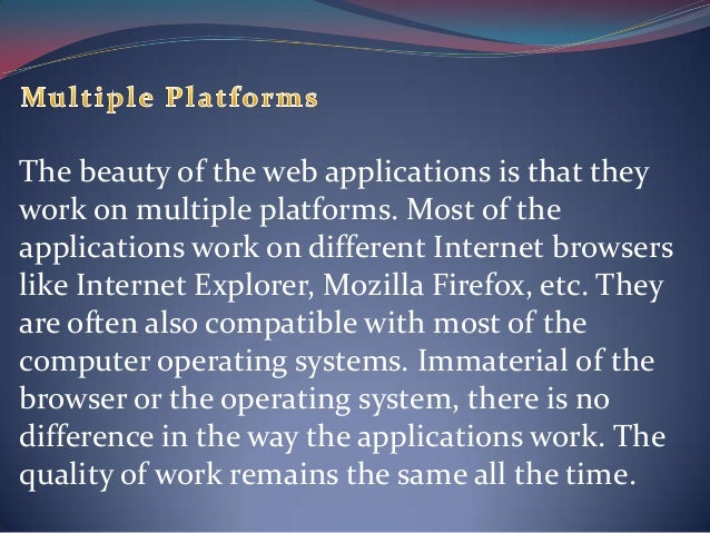 Know The Advantages of web based applications