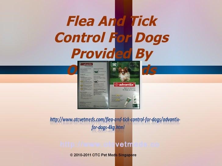 http://www.otcvetmeds.com Flea And Tick Control For Dogs Provided By Otc Pet Meds