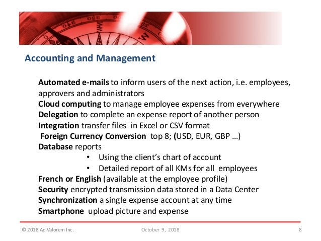 Accounting and Management Automated e-mails to inform users of the next action, i.e. employees, approvers and administrato...