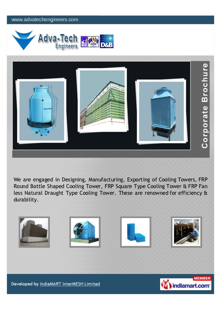 We are engaged in Designing, Manufacturing, Exporting of Cooling Towers, FRPRound Bottle Shaped Cooling Tower, FRP Square ...