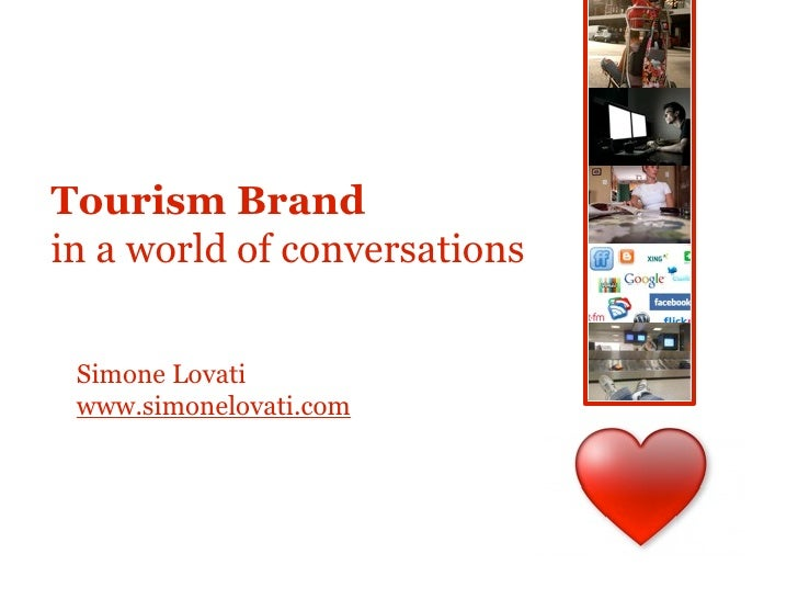 1     Tourism Brand in a world of conversations    Simone Lovati  www.simonelovati.com