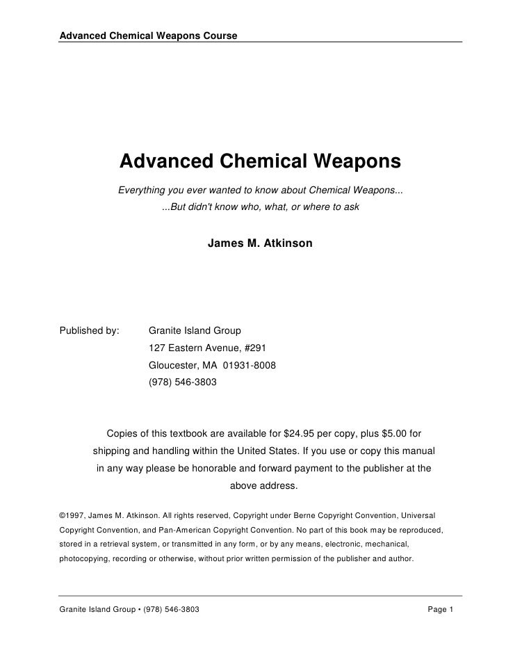 Advanced Chemical Weapons Course                     Advanced Chemical Weapons                 Everything you ever wanted ...