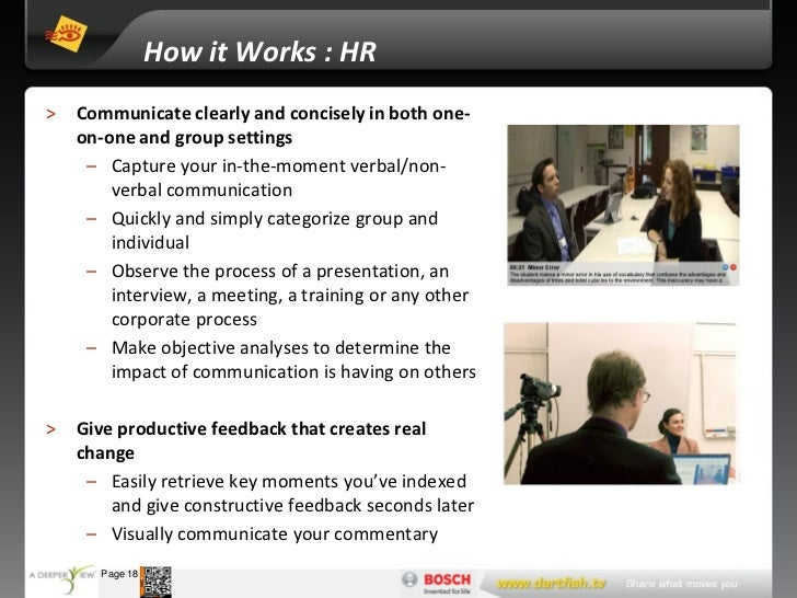 How it Works : HR  >    Communicate clearly and concisely in both one-       on-one and group settings        – Capture yo...
