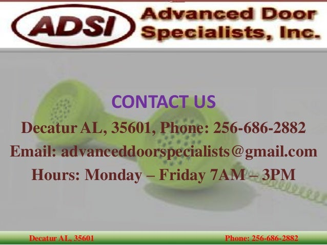 Decatur AL, 35601 Phone: 256 686 2882; 7.