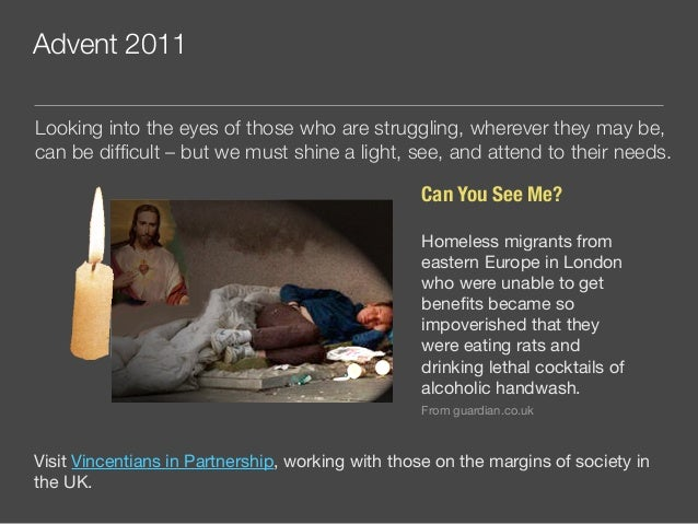 Advent 2011 Can You See Me? Homeless migrants from eastern Europe in London who were unable to get benefits became so impov...