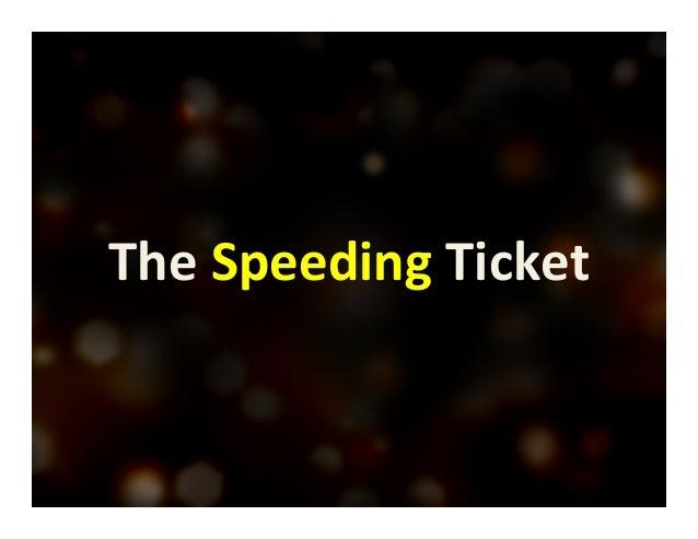 The  Speeding  Ticket