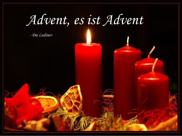 Advent, es ist Advent- Die Ladiner-