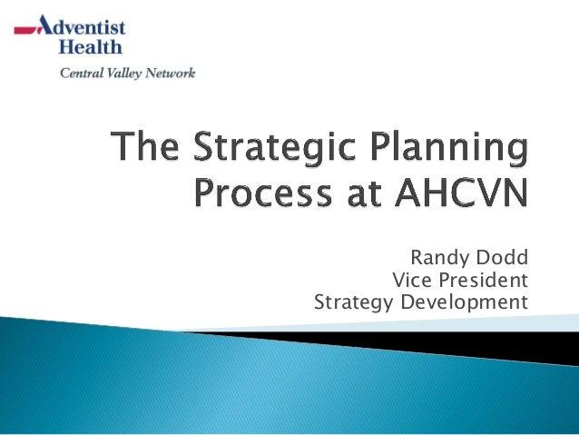 Randy Dodd Vice President Strategy Development