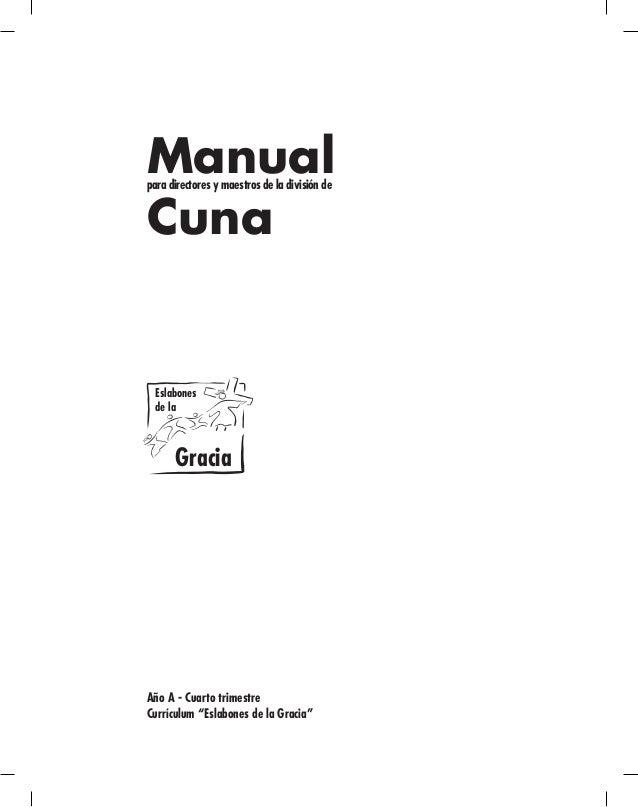 Manual para directores y maestros de la división de  Cuna  Manual  para directores y maestros de la división de Primarios ...