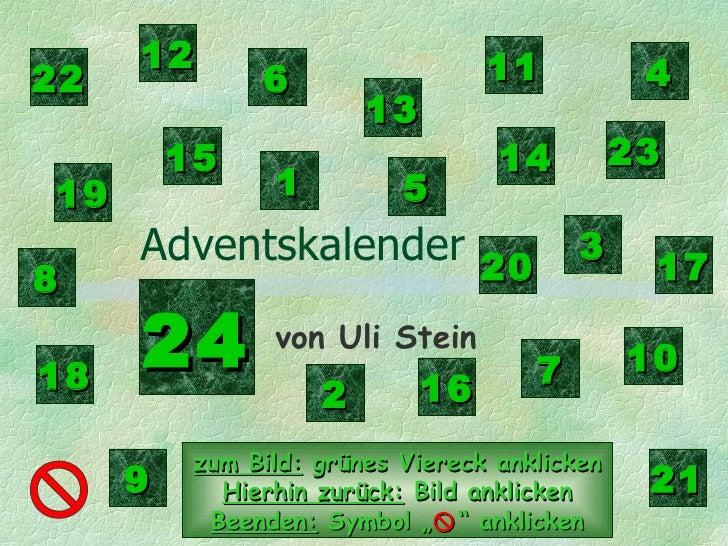Adventskalender von Uli Stein 1 2 3 4 5 6 7 8 9 10 11 12 13 14 15 16 17 18 19 20 21 22 23 24 zum Bild:  grünes Viereck ank...