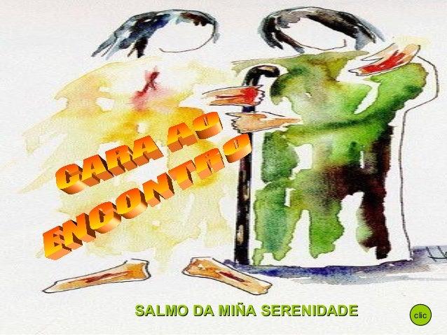 SALMO DA MIÑA SERENIDADE   clic