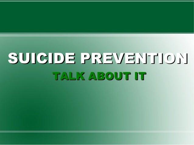 SUICIDE PREVENTION    TALK ABOUT IT