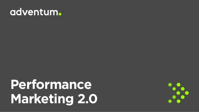 Performance Marketing 2.0