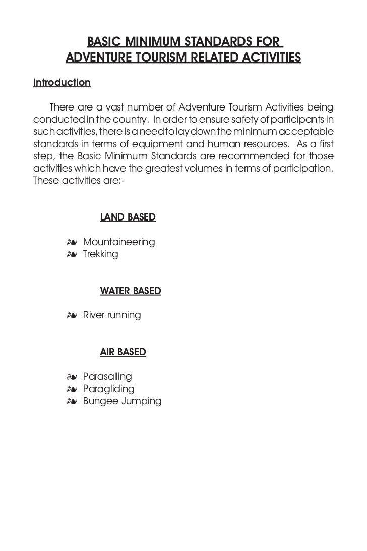 BASIC MINIMUM STANDARDS FOR       ADVENTURE TOURISM RELATED ACTIVITIESIntroduction ThereareavastnumberofAdventureT...