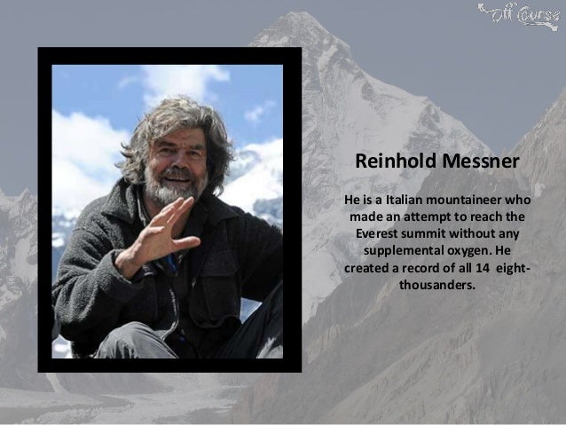6 Famous Mountaineers Of The World