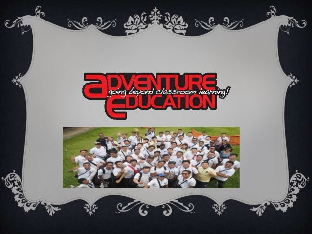Adventure education was founded by Rodrick lee. Adventure education is basically known for delivering quality programs thr...