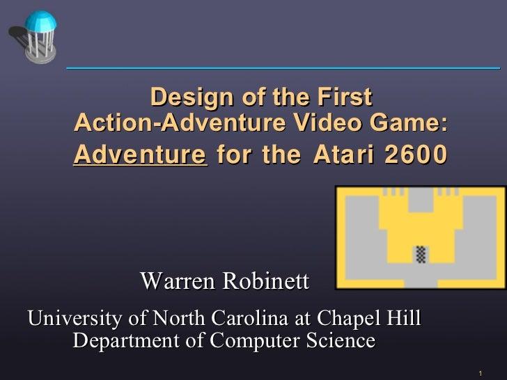<ul><li>Warren Robinett </li></ul><ul><li>University of North Carolina at Chapel Hill Department of Computer Science </li>...