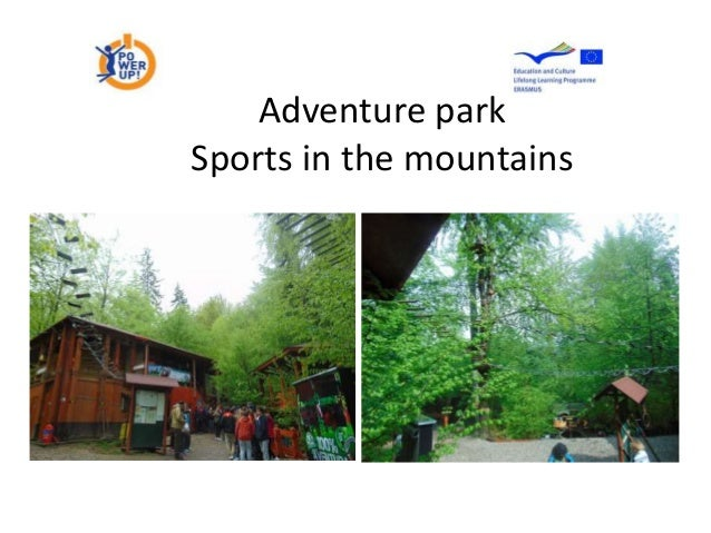 Adventure park Sports in the mountains