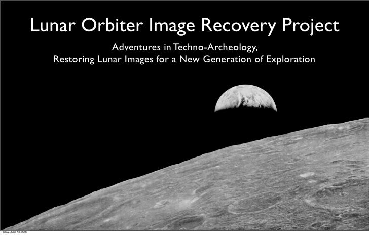 Presentation by Dennis Wingo on the Lunar Orbiter Image Recovery Project at the 2009 Apple WWDC Slide 2