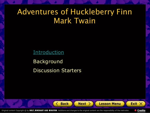 Adventures of Huckleberry Finn Mark Twain  Introduction Background Discussion Starters
