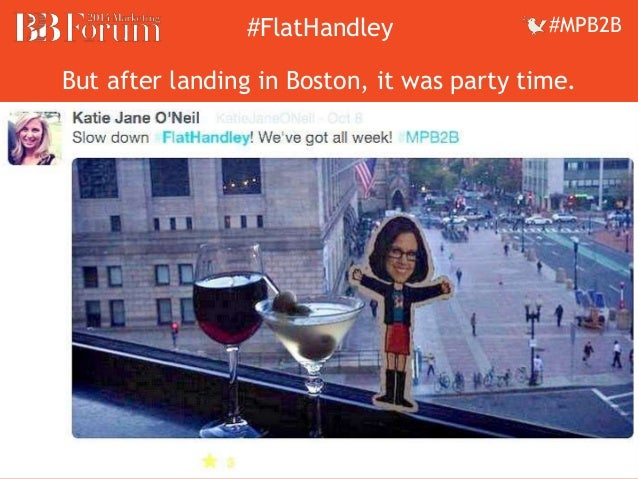 ##FFllaattHHaannddleleyy ##MMPPBB22BB  But after landing in Boston, it was party time.