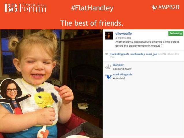 ##FFllaattHHaannddleleyy ##MMPPBB22BB  The best of friends.