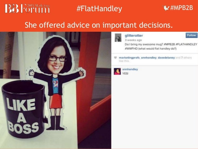 ##FFllaattHHaannddleleyy ##MMPPBB22BB  She offered advice on important decisions.