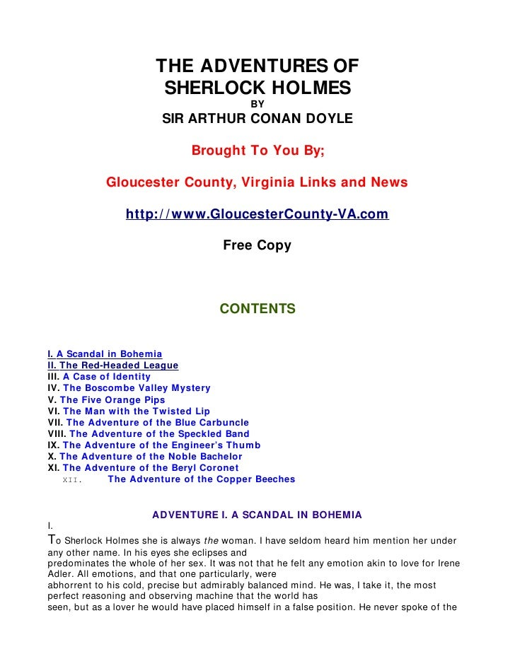 THE ADVENTURES OF                         SHERLOCK HOLMES                                             BY                  ...