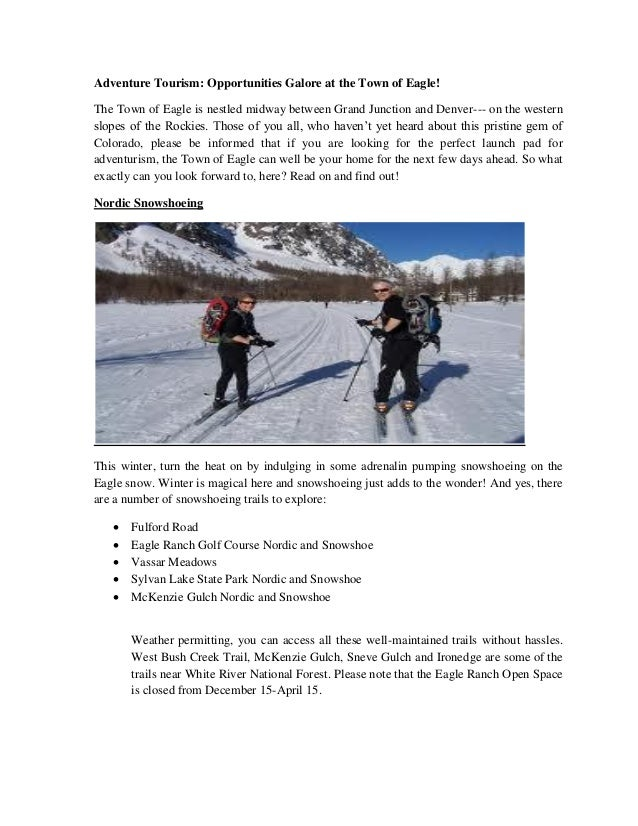 Adventure Tourism: Opportunities Galore at the Town of Eagle!  The Town of Eagle is nestled midway between Grand Junction ...