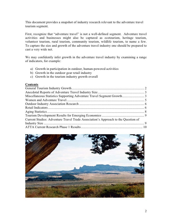 This document provides a snapshot of industry research relevant to the adventure traveltourism segment.First, recognize th...
