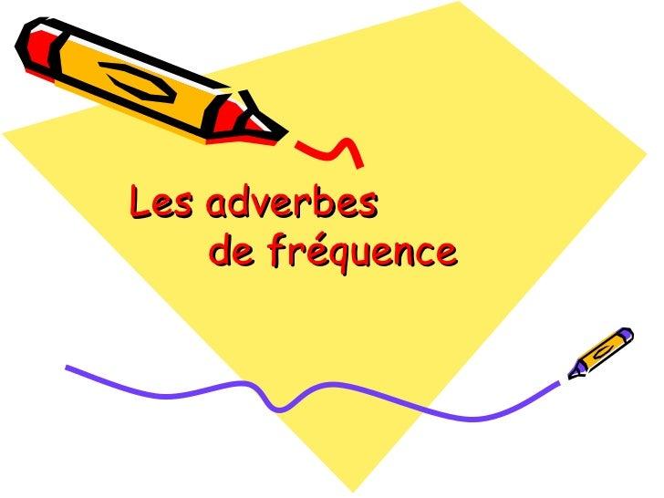 Vocabulaire Anglais Adverbes De Frequence