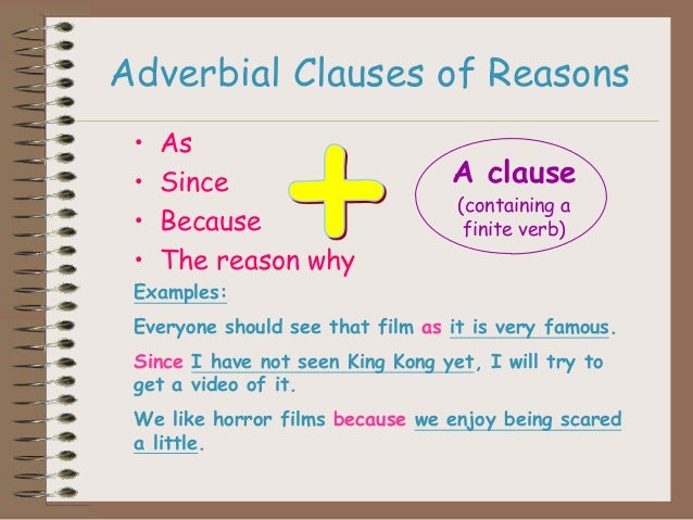 adverb clause Learn english grammar: the adverb clause do you get confused when you see long sentences with lots of commas and sections you need to learn about clauses.