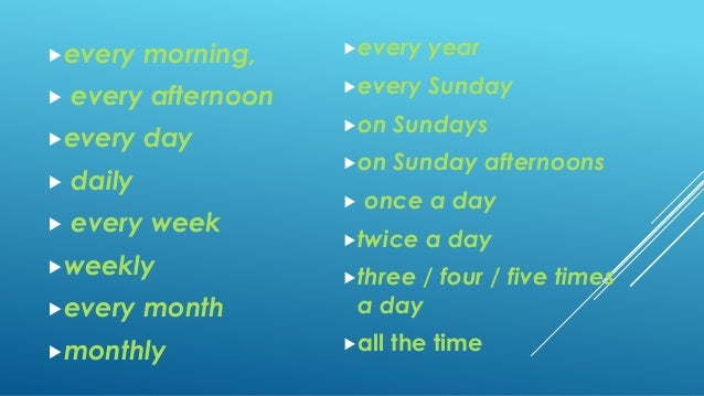 Adverbial Phrases of Time and Frequency