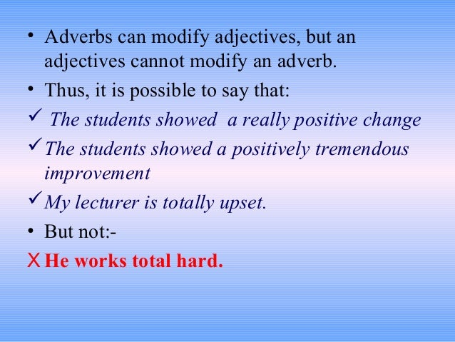 Adverbs Modifying Determiners