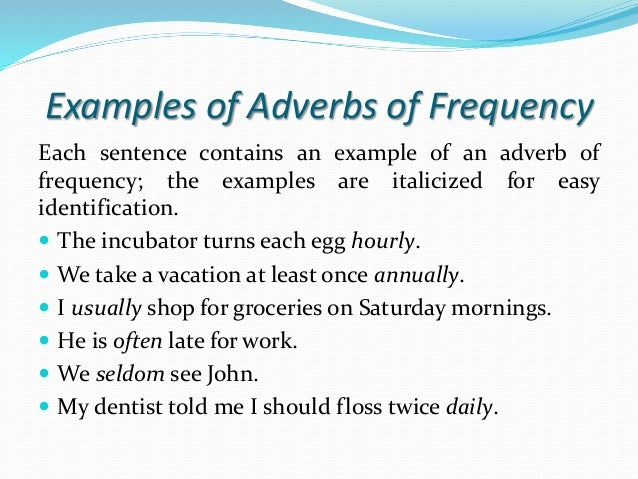 Adverbs Of Frecuency And Sequence Connectors
