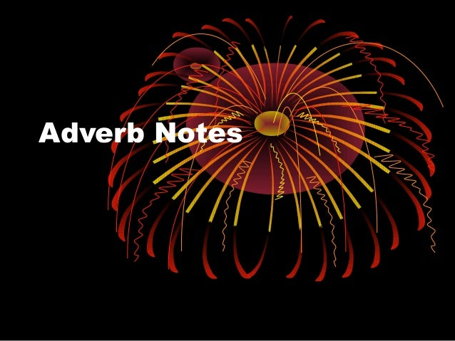 Adverb Notes