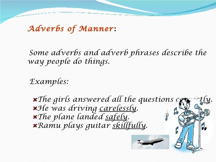 10 Examples Of Adverbs...