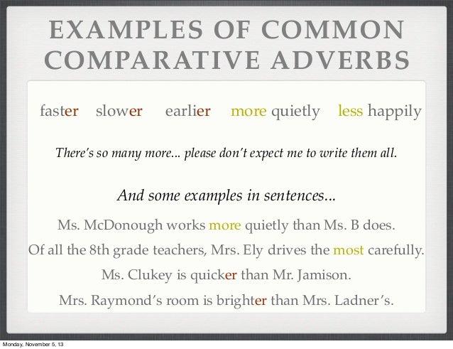 Comparative Superlative Adverbs